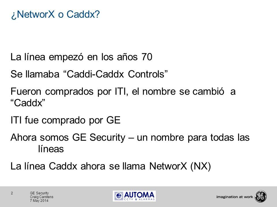 ¿NetworX o Caddx La línea empezó en los años 70. Se llamaba Caddi-Caddx Controls Fueron comprados por ITI, el nombre se cambió a Caddx