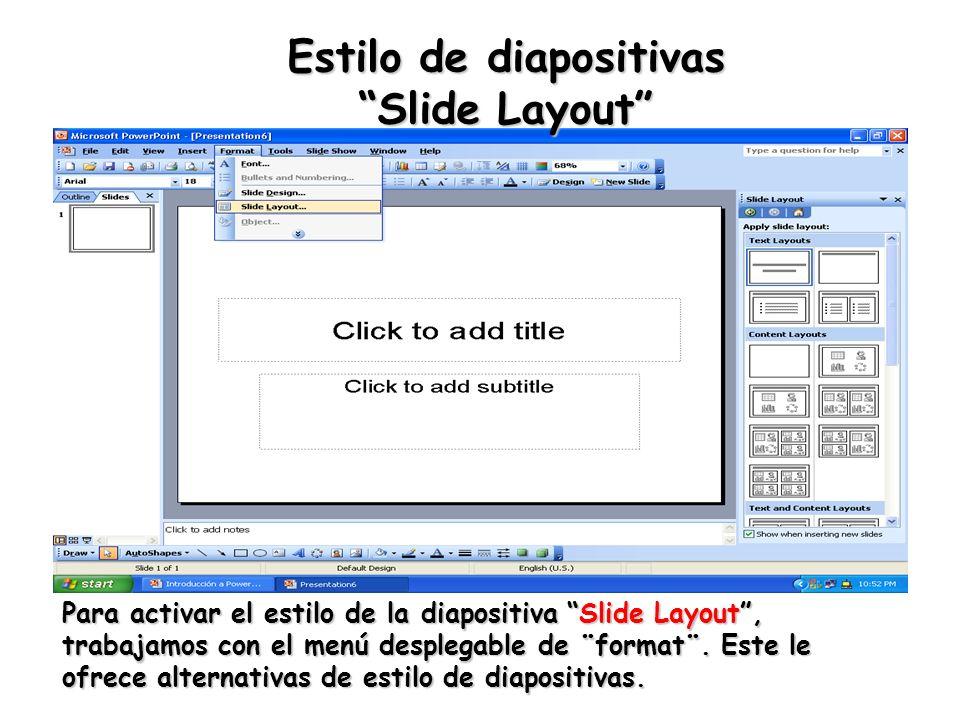 Estilo de diapositivas Slide Layout