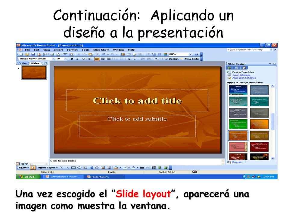 Continuación: Aplicando un diseño a la presentación