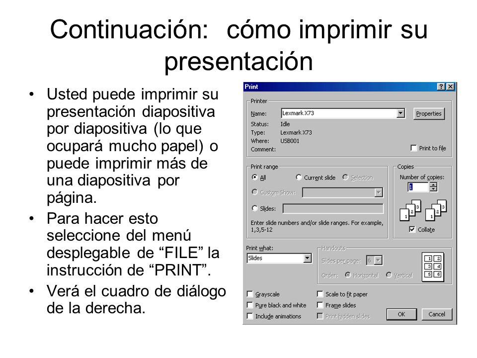 Continuación: cómo imprimir su presentación