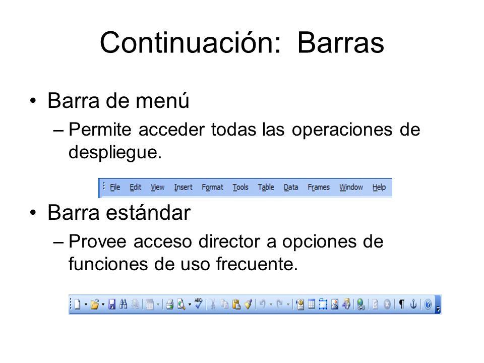 Continuación: Barras Barra de menú Barra estándar