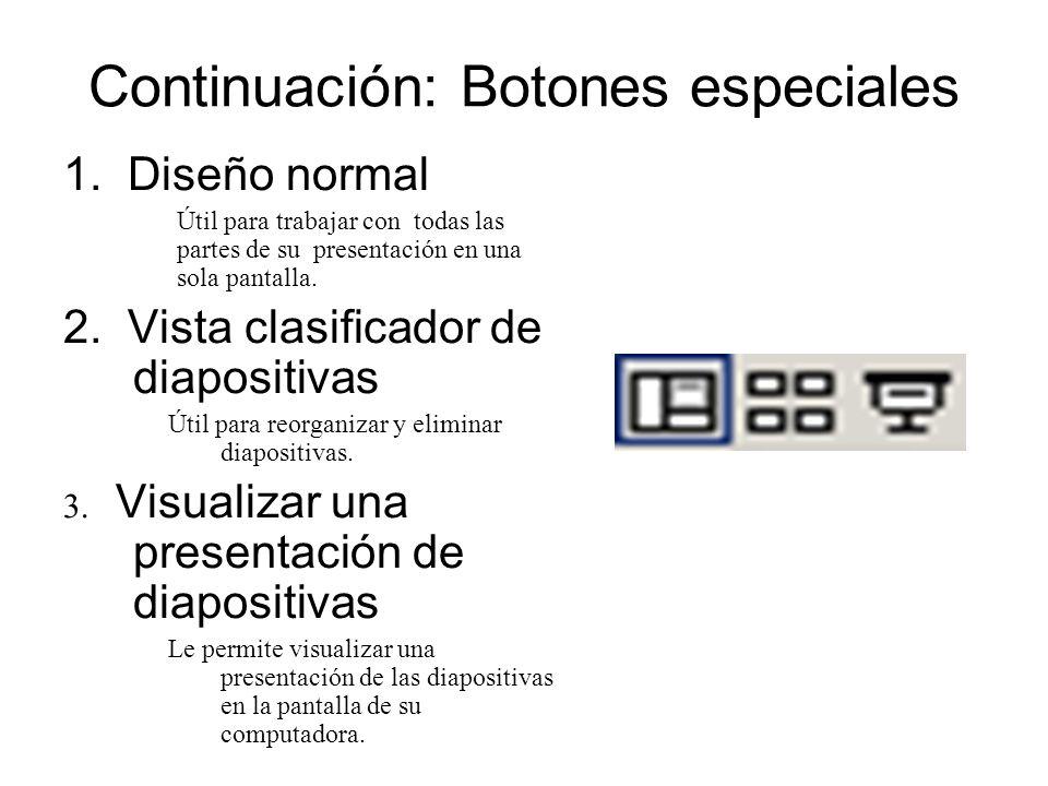 Continuación: Botones especiales
