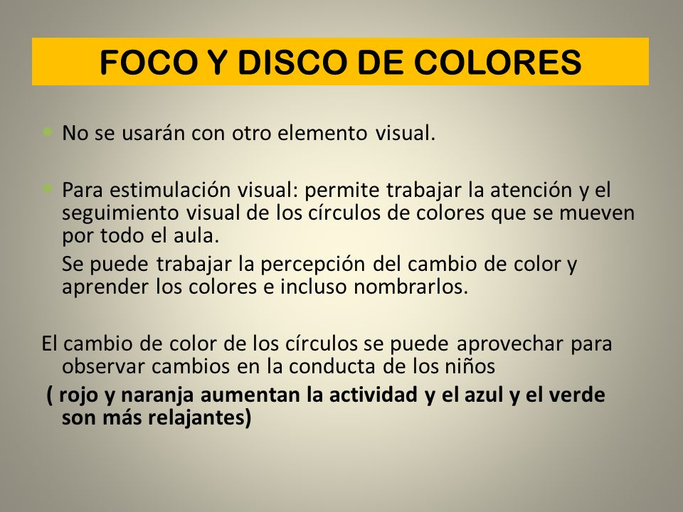FOCO Y DISCO DE COLORES No se usarán con otro elemento visual.