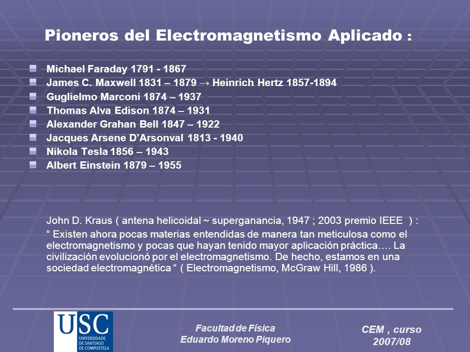 Pioneros del Electromagnetismo Aplicado :