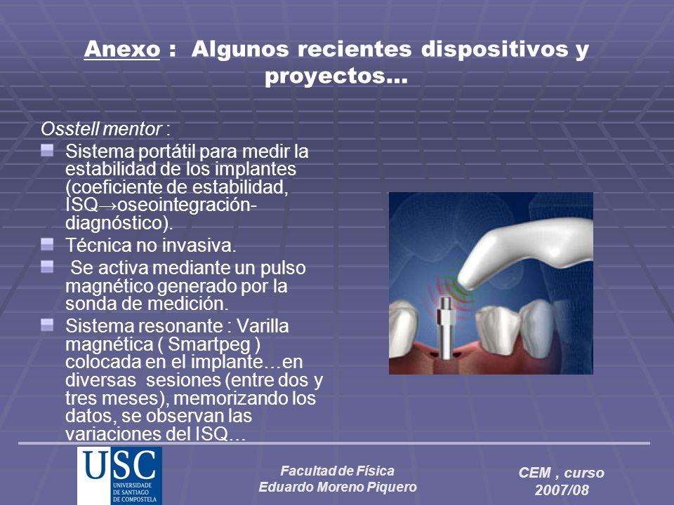 Anexo : Algunos recientes dispositivos y proyectos…
