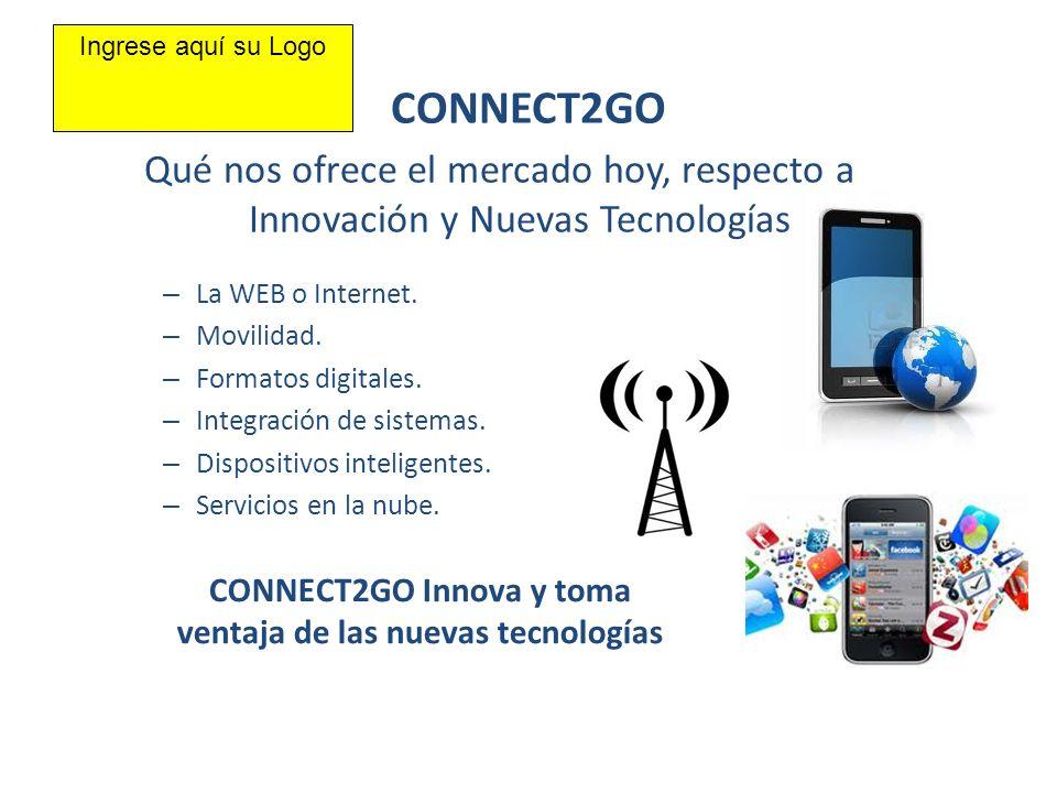 CONNECT2GO Innova y toma ventaja de las nuevas tecnologías