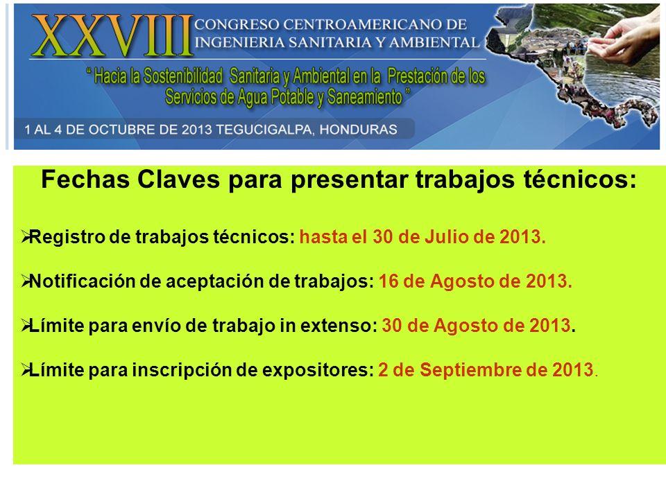 Fechas Claves para presentar trabajos técnicos: