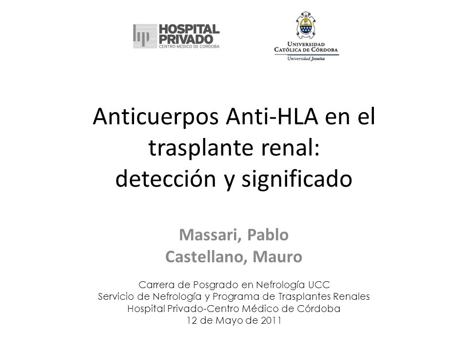 Anticuerpos Anti-HLA en el trasplante renal: detección y significado