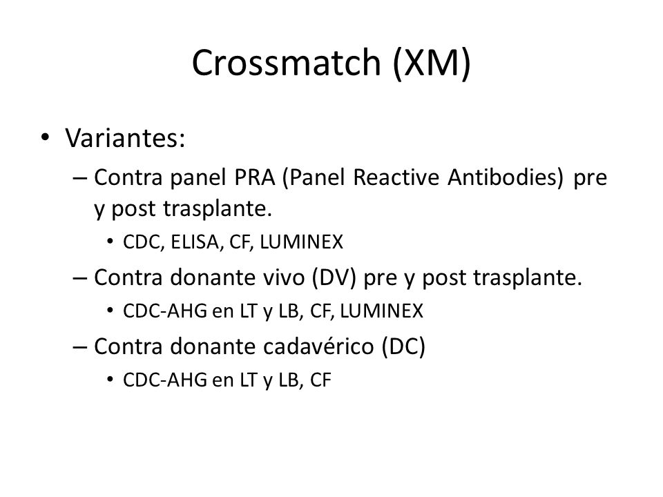 Crossmatch (XM) Variantes: