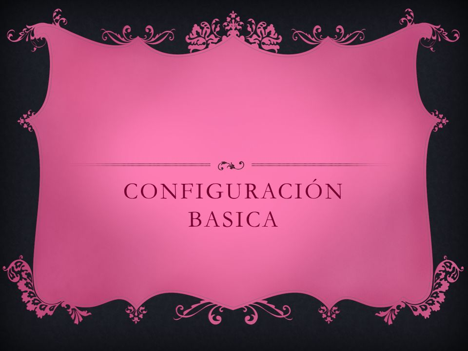 Configuración basica