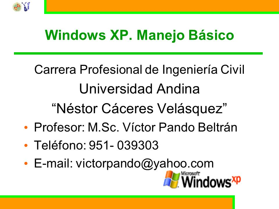 Windows XP. Manejo Básico
