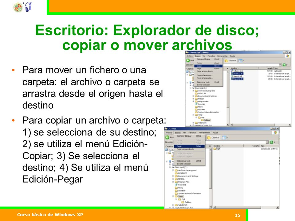 Escritorio: Explorador de disco; copiar o mover archivos