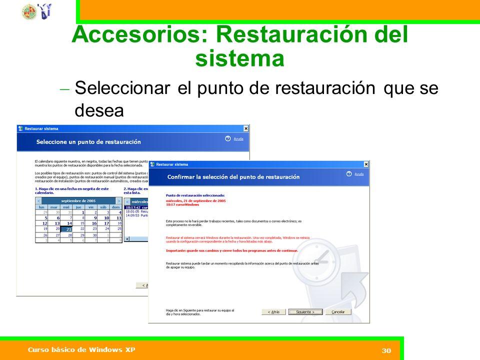 Accesorios: Restauración del sistema