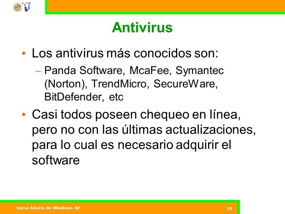 Antivirus Los antivirus más conocidos son: