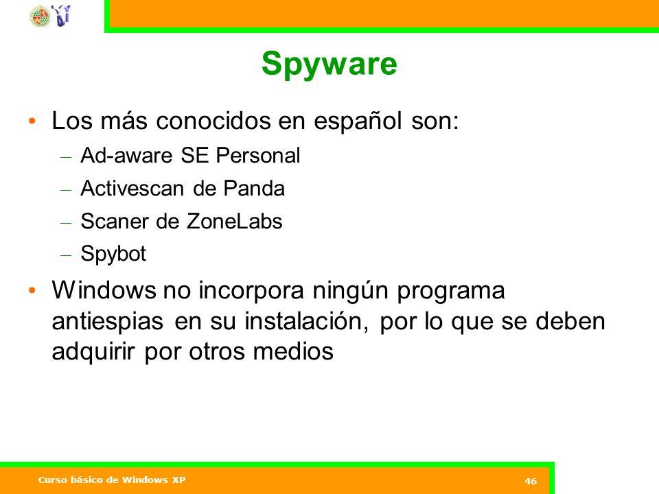 Spyware Los más conocidos en español son: