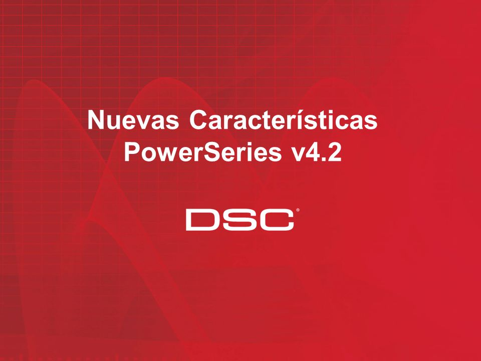 Nuevas Características PowerSeries v4.2