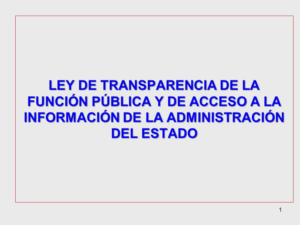 LEY DE TRANSPARENCIA DE LA FUNCIÓN PÚBLICA Y DE ACCESO A LA INFORMACIÓN DE LA ADMINISTRACIÓN DEL ESTADO