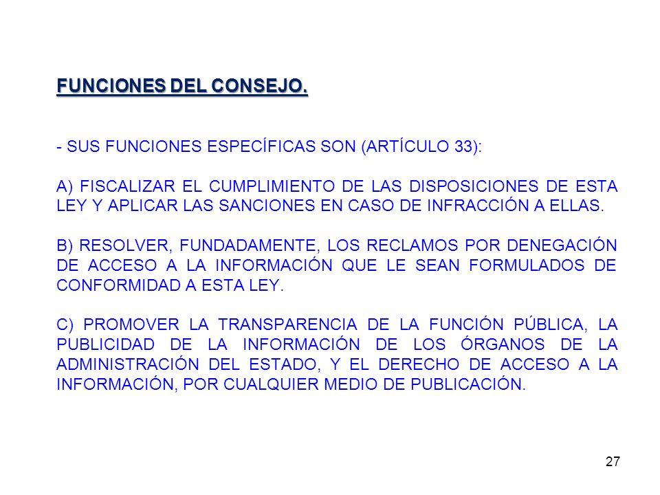 FUNCIONES DEL CONSEJO. - SUS FUNCIONES ESPECÍFICAS SON (ARTÍCULO 33):