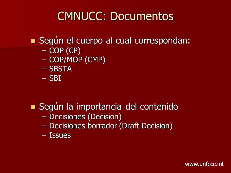 CMNUCC: Documentos Según el cuerpo al cual correspondan: