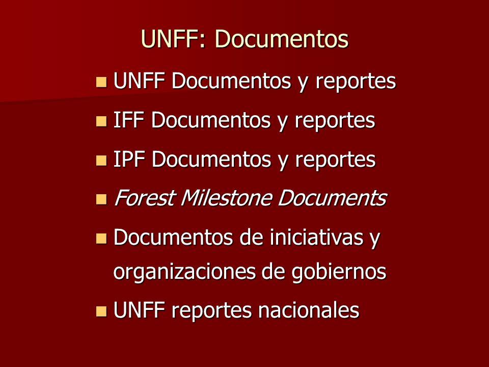 UNFF: Documentos UNFF Documentos y reportes IFF Documentos y reportes