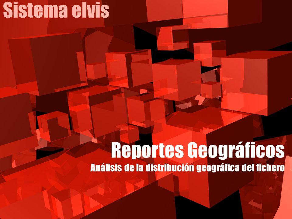 Sistema elvis Reportes Geográficos