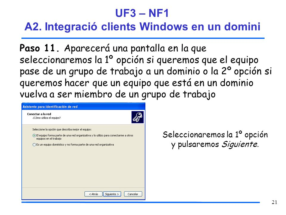 UF3 – NF1 A2. Integració clients Windows en un domini