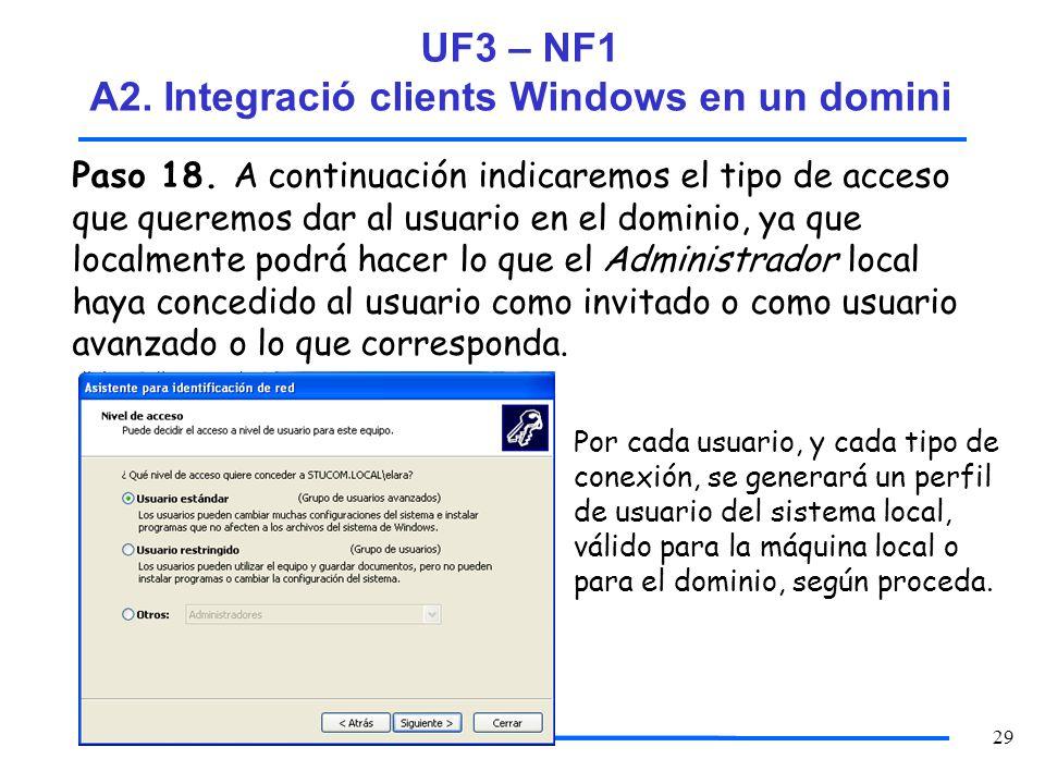 UF3 – NF1 A2. Integració clients Windows en un domini