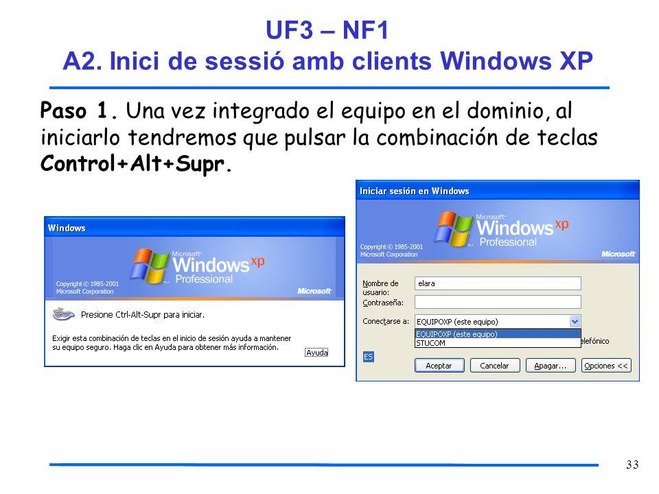 UF3 – NF1 A2. Inici de sessió amb clients Windows XP