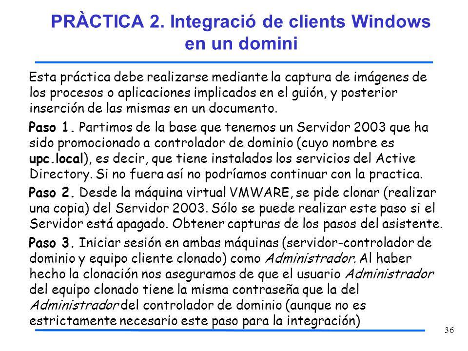 PRÀCTICA 2. Integració de clients Windows en un domini