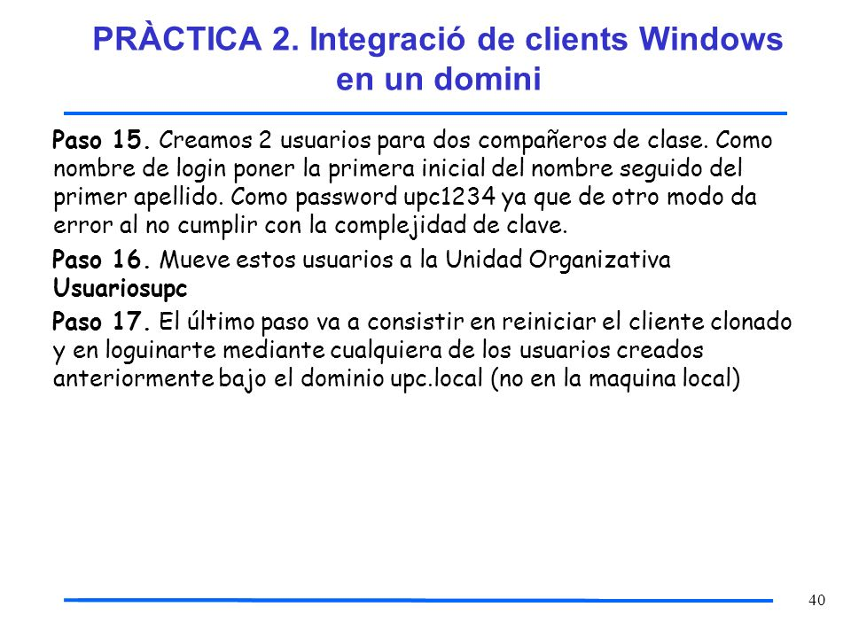 PRÀCTICA 2. Integració de clients Windows en un domini