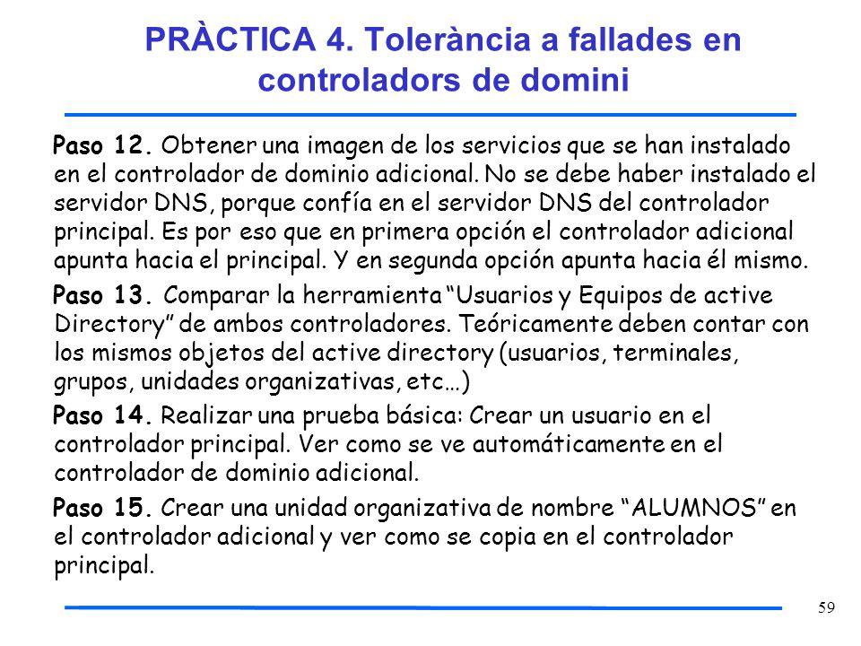PRÀCTICA 4. Tolerància a fallades en controladors de domini