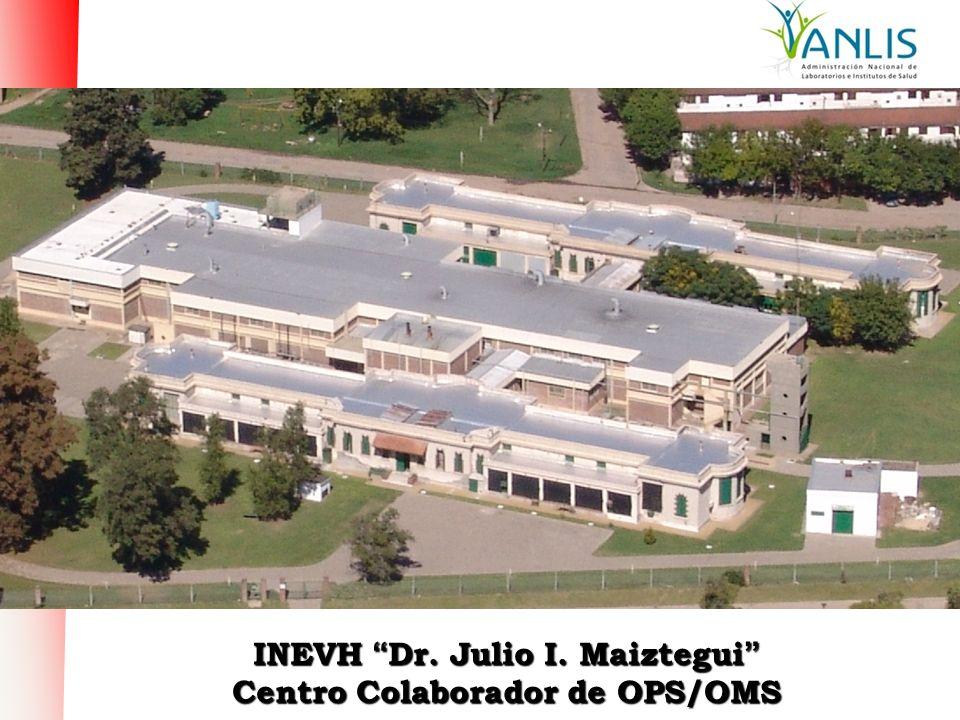 INEVH Dr. Julio I. Maiztegui Centro Colaborador de OPS/OMS