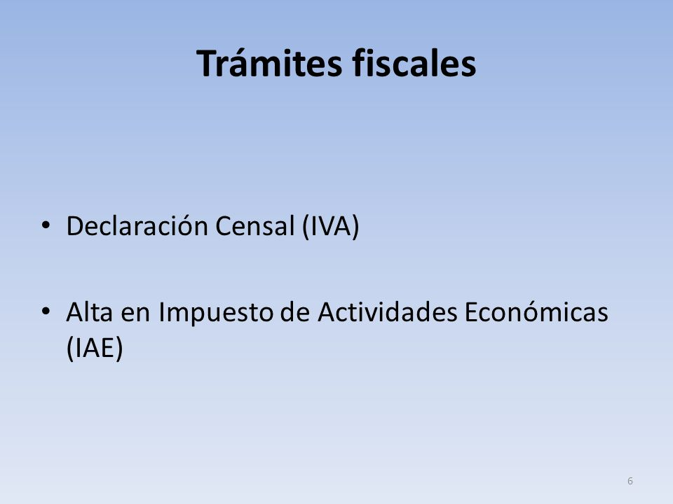 Trámites fiscales Declaración Censal (IVA)