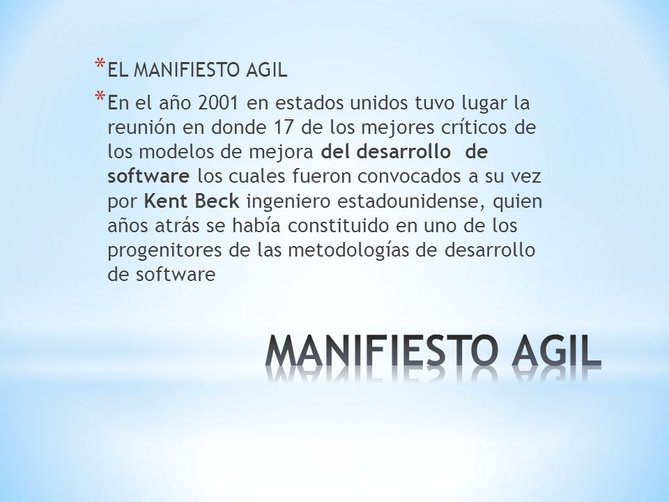MANIFIESTO AGIL EL MANIFIESTO AGIL
