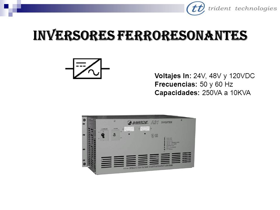 INVERSORES FERRORESONANTES