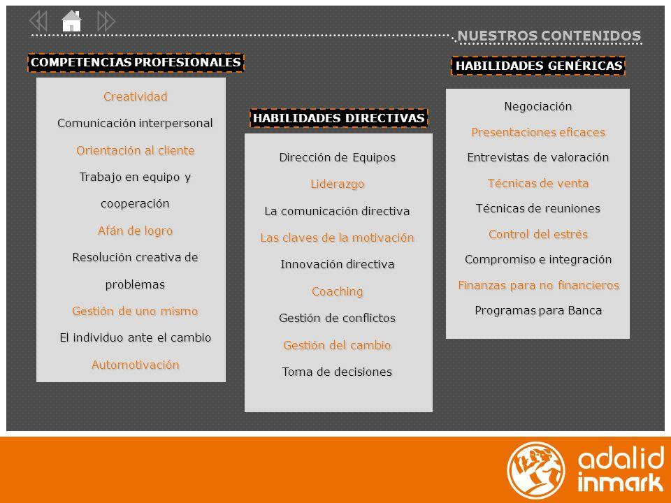 NUESTROS CONTENIDOS COMPETENCIAS PROFESIONALES HABILIDADES GENÉRICAS