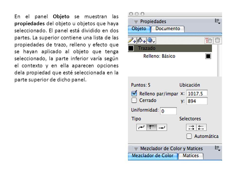 En el panel Objeto se muestran las propiedades del objeto u objetos que haya seleccionado.