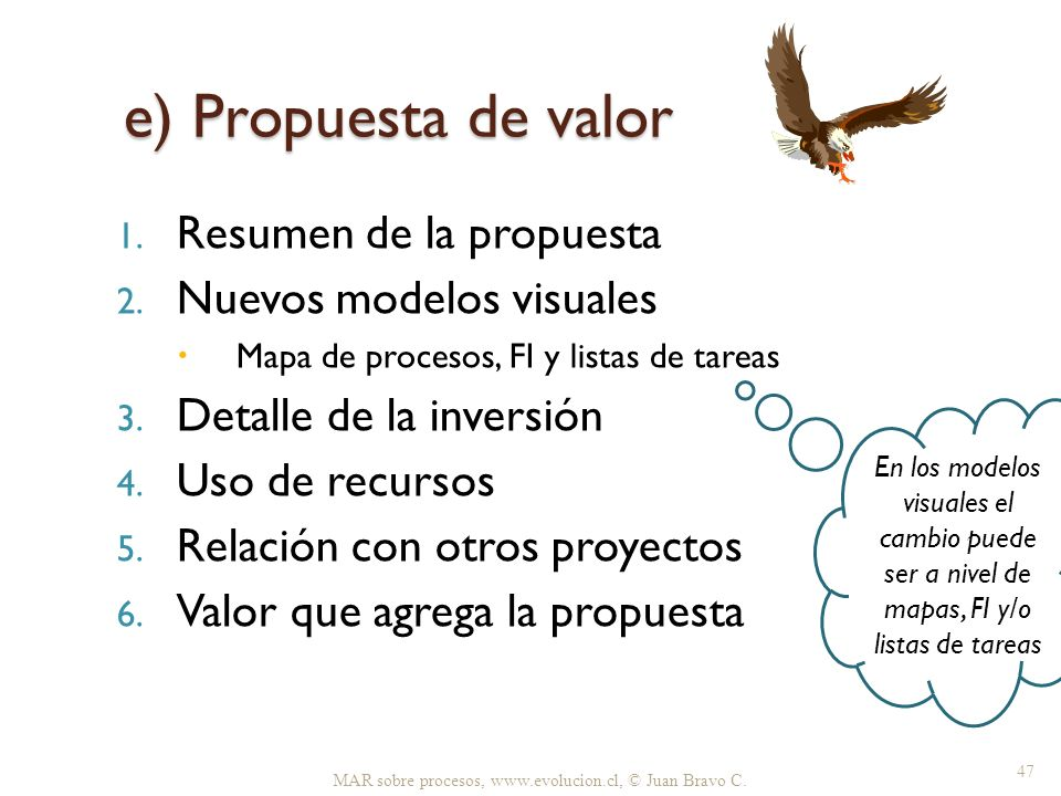 e) Propuesta de valor Resumen de la propuesta Nuevos modelos visuales