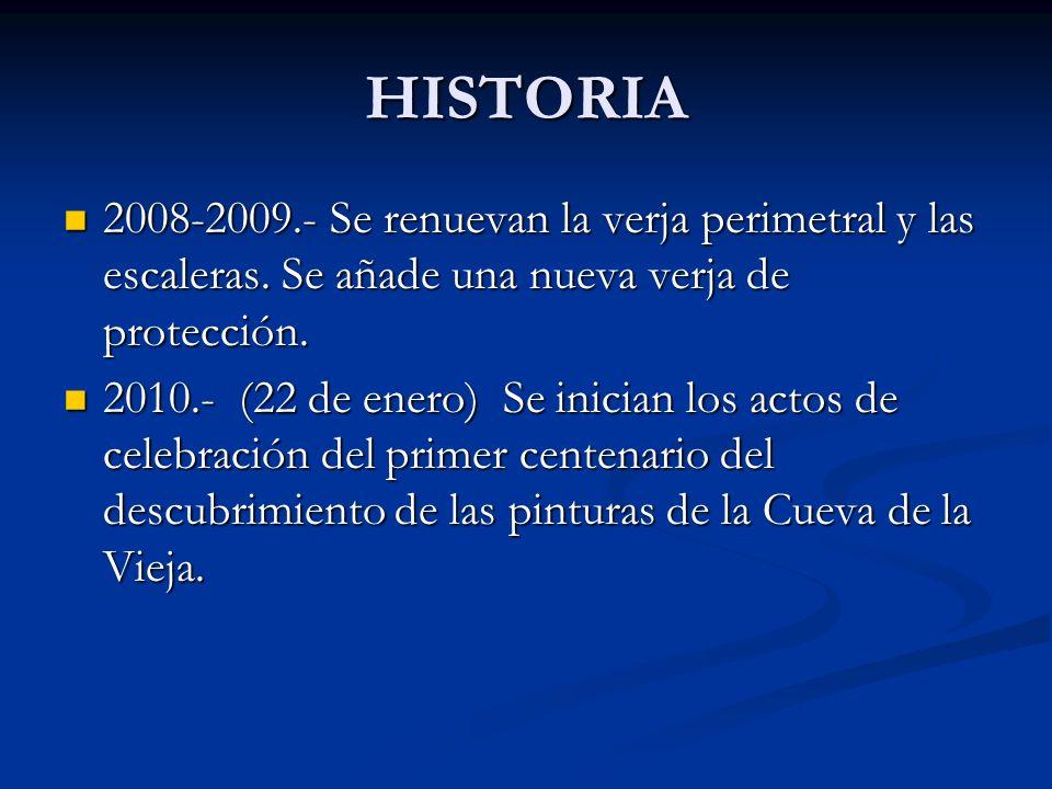 HISTORIA 2008-2009.- Se renuevan la verja perimetral y las escaleras. Se añade una nueva verja de protección.