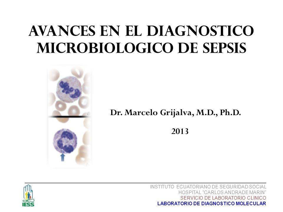 AVANCES EN EL DIAGNOSTICO MICROBIOLOGICO DE SEPSIS