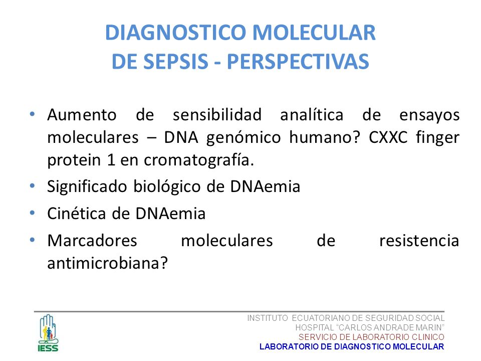 DIAGNOSTICO MOLECULAR DE SEPSIS - PERSPECTIVAS