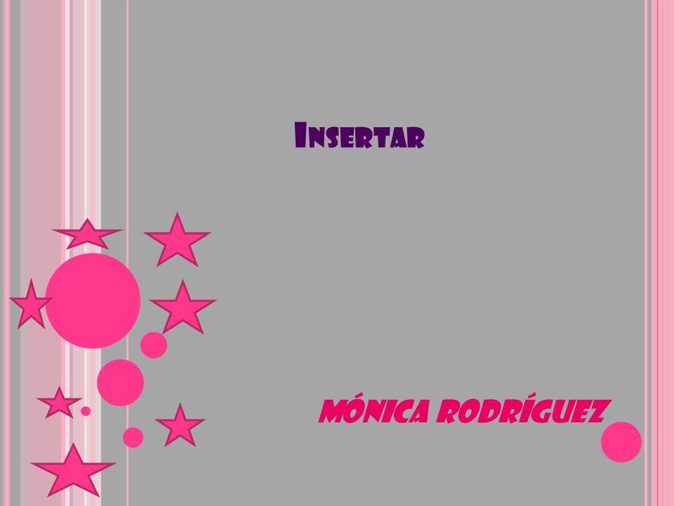 Insertar Mónica Rodríguez