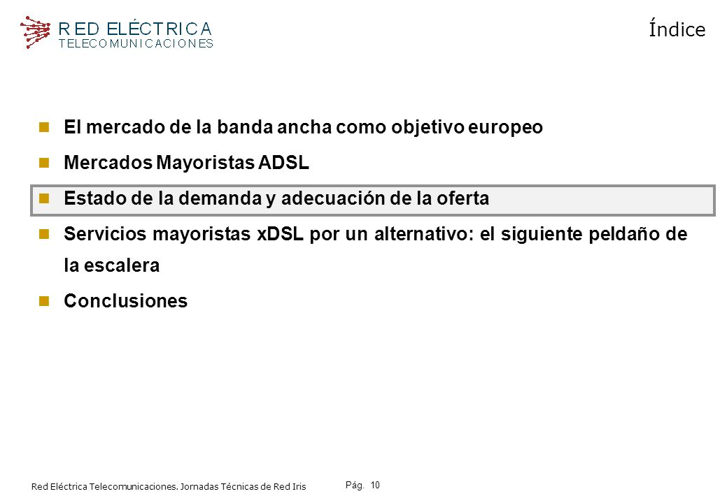 El mercado de la banda ancha como objetivo europeo