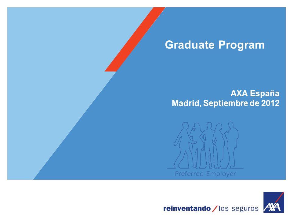 Graduate Program AXA España Madrid, Septiembre de 2012