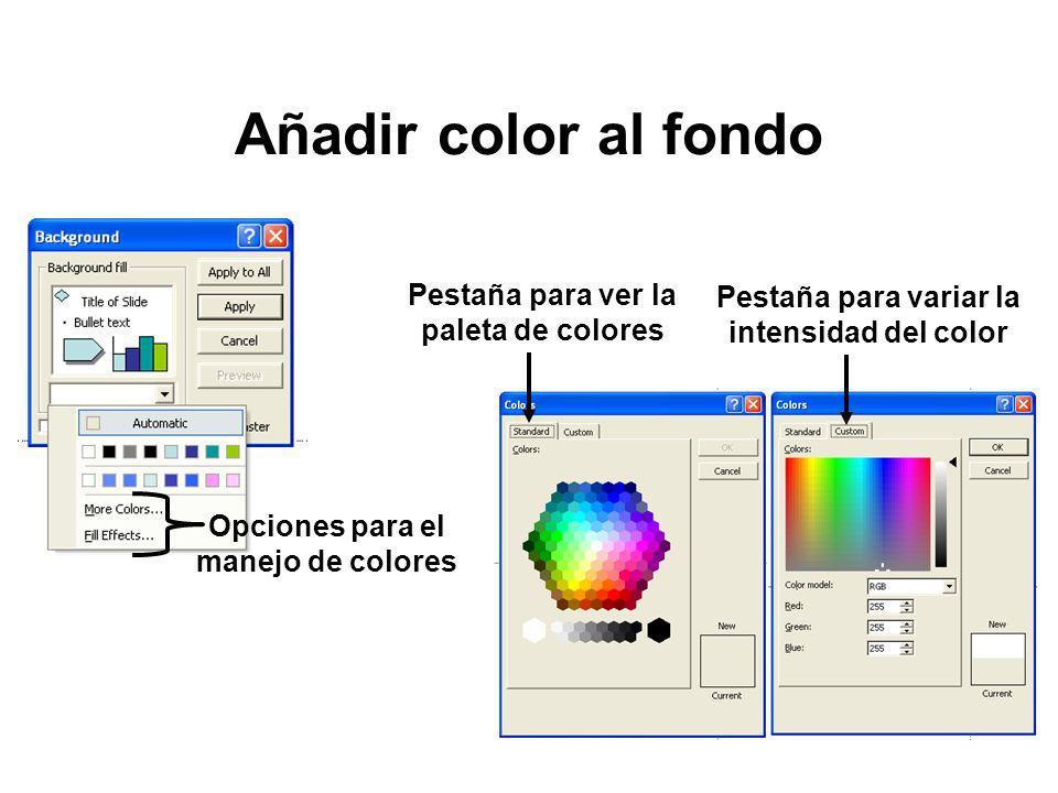 Añadir color al fondo Pestaña para ver la paleta de colores
