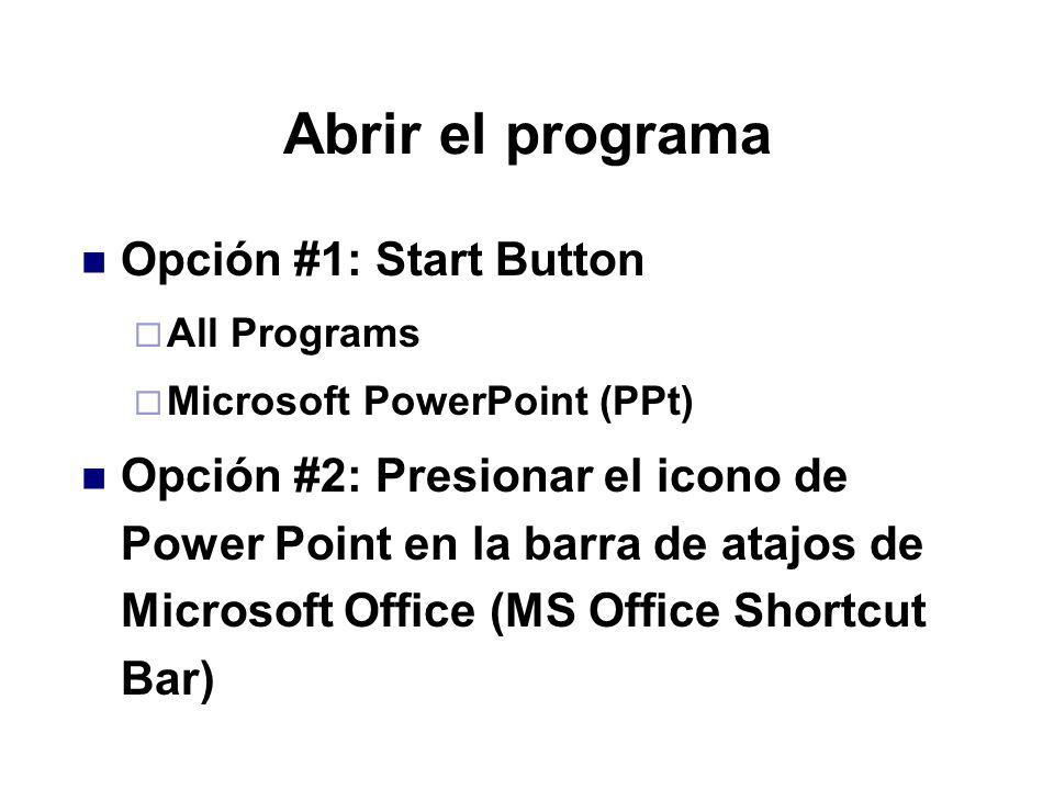 Abrir el programa Opción #1: Start Button