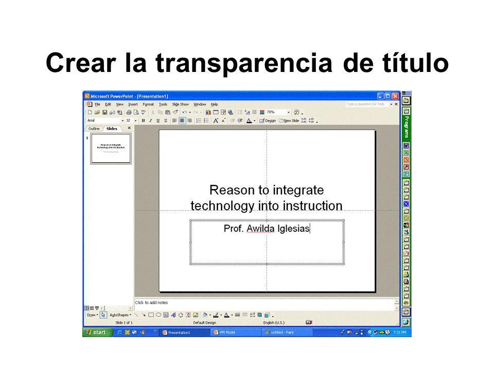 Crear la transparencia de título