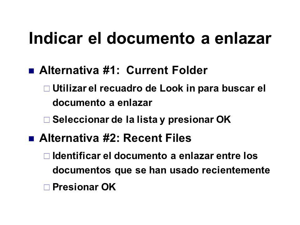 Indicar el documento a enlazar