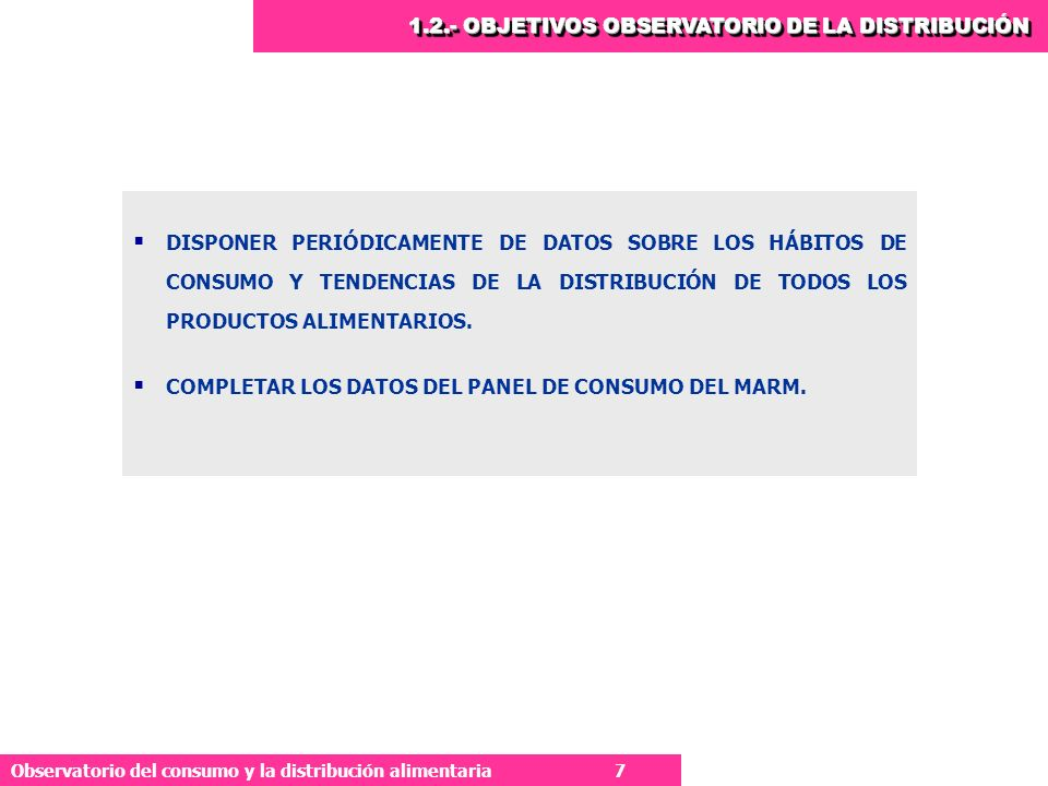1.2.- OBJETIVOS OBSERVATORIO DE LA DISTRIBUCIÓN