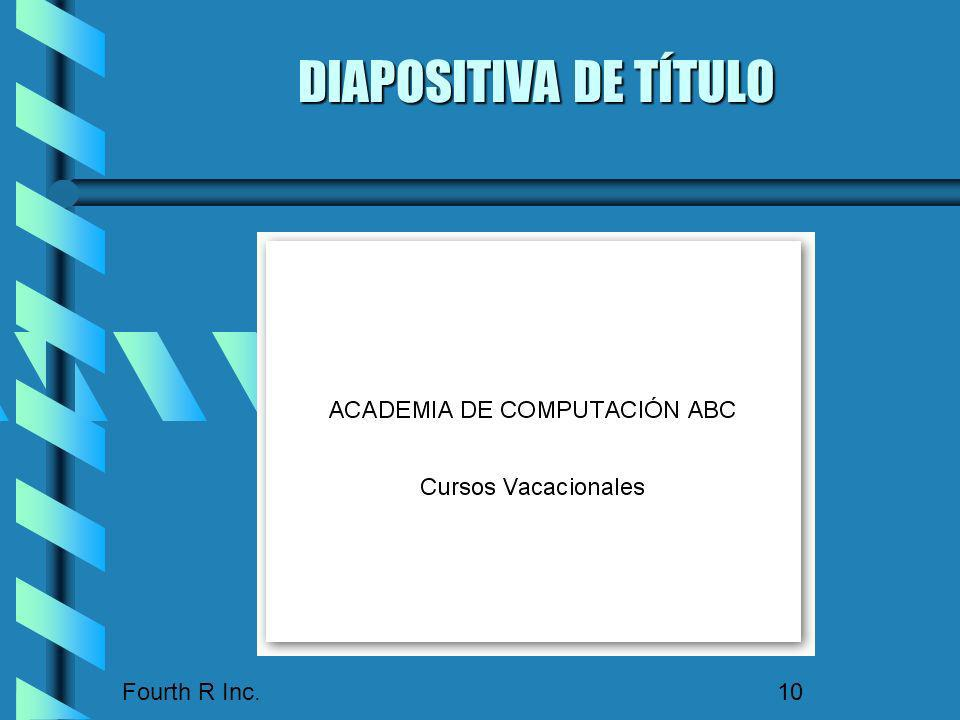 DIAPOSITIVA DE TÍTULO Fourth R Inc.